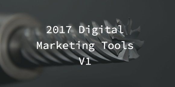 Must Have Digital Tools in 2017