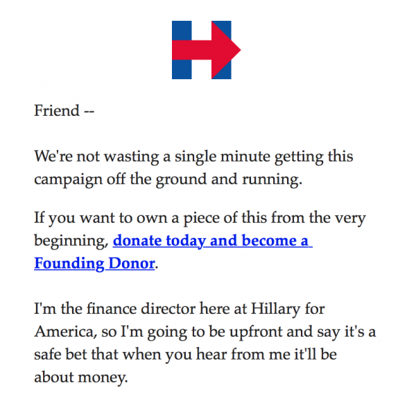 One of the first emails received 4.17.15 from the campaign.