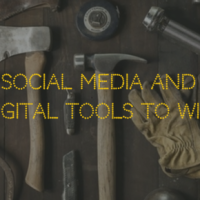 Social Media and Digital Tools To Win